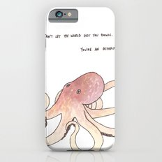 Don't let the world get you down. Slim Case iPhone 6s