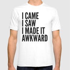 I Came I Saw I Made It Awkward LARGE Mens Fitted Tee White