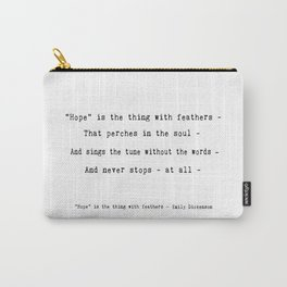 "Emily Dickenson ""Hope"" Poetry Quote Carry-All Pouch"