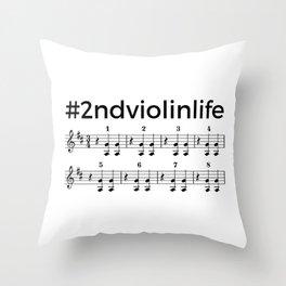 #2ndviolinlife Throw Pillow
