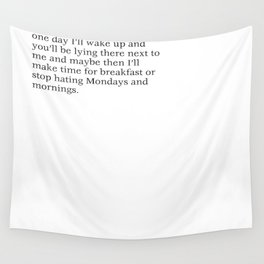 Monday Morings Wall Tapestry