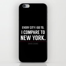 New York Is the Only City for Me iPhone & iPod Skin