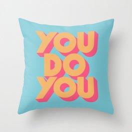 You Do You Retro Blue Throw Pillow