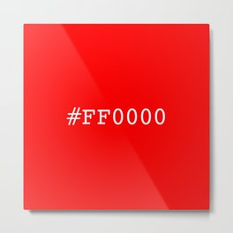 #ff0000 (red) Metal Print