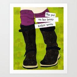 Booty Kickin Boots Art Print