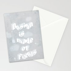 Design is made of pixels Stationery Cards