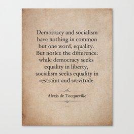 Alexis de Tocqueville Quote Canvas Print