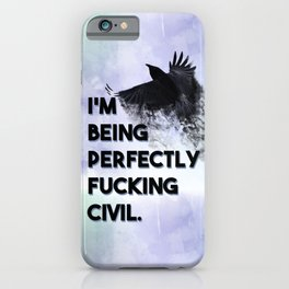 The Raven Cycle - Perfectly Civil iPhone Case