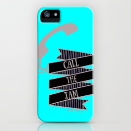 Call the Jam iPhone Case