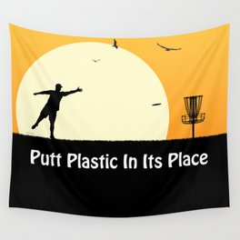 Putt Plastic In Its Place Wall Tapestry