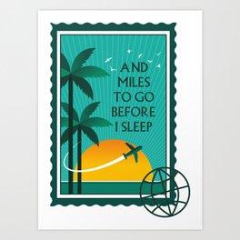 Miles to go Art Print