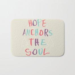 Hope Anchors the Soul Bath Mat