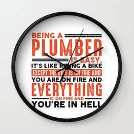 Being a Civil Engineer Is Easy Shirt Everything On Fire Wall Clock