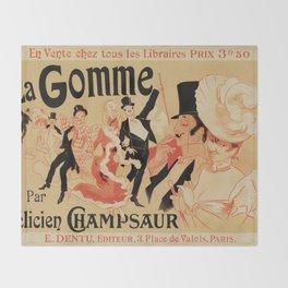 La Gomme by Champsaur vintage belle epoque ad Jules Chéret Throw Blanket
