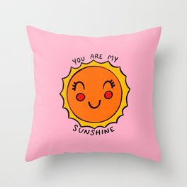 You Are My Sunshine (pink) Throw Pillow