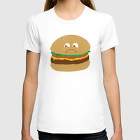hamburger T-shirts featuring Sad Hamburger by Chris Piascik