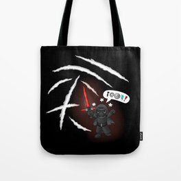 Kylo RAGE!! Tote Bag