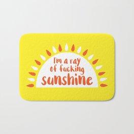 I'm A Ray of Fucking Sunshine Bath Mat