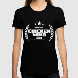 Hopeless Chicken Wing Addict T-shirt