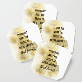 The secret to life - Movie quote collection Coaster