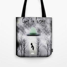 Retro Vintage Get In Loser Alien Gift Funny design Tote Bag