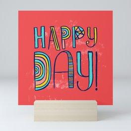 Happy Day! Mini Art Print