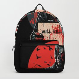 Will Kill For Food Backpack