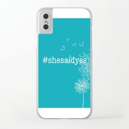#shesaidyes Clear iPhone Case
