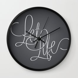 Let life Wall Clock