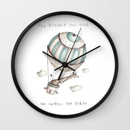 The higher you climb, the better the view Wall Clock