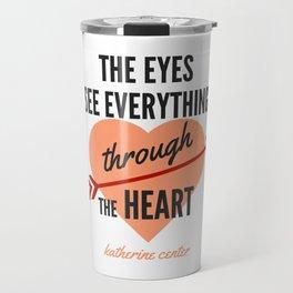 the EYES & the HEART Travel Mug