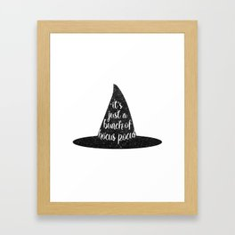 It's Just A Bunch Of Hocus Pocus Framed Art Print