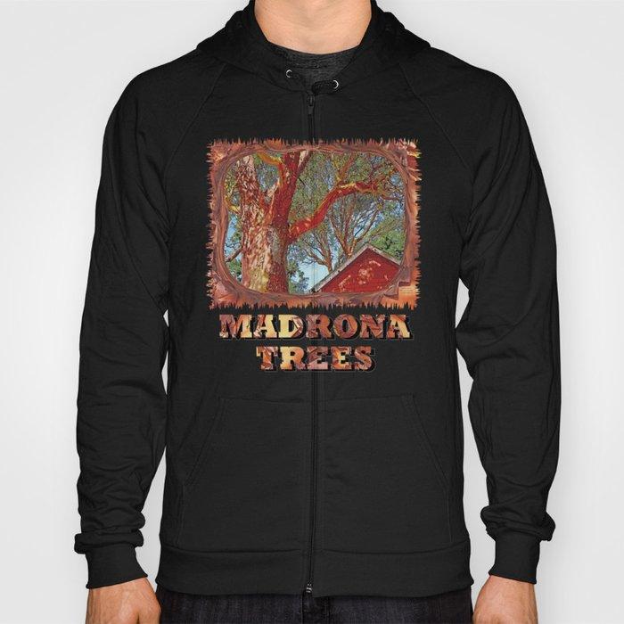 MADRONA TREES AND RED BARN ROOFLINE 2 SAN JUAN ISLANDS Hoody
