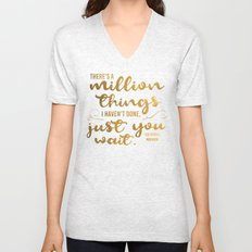 A Million Things I Haven't Done Unisex V-Neck