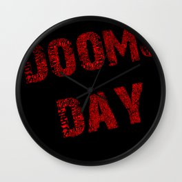Dooms day red  Wall Clock