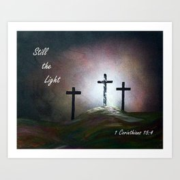 Still the Light Scripture Painting Art Print