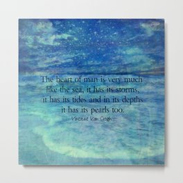 Inspirational ocean sea quote Metal Print