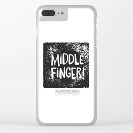 Middle Finger! Clear iPhone Case