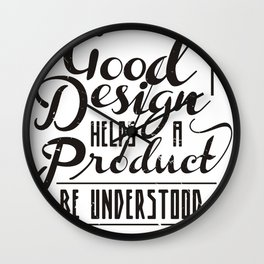 Good design helps product be understood Wall Clock