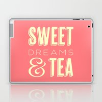 Sweet Dreams & Tea Laptop & iPad Skin