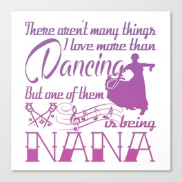 Dancing Nana Canvas Print