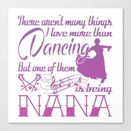 Dancing Nana Canvas Print