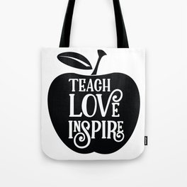 Teach Love Inspire Apple Tote Bag