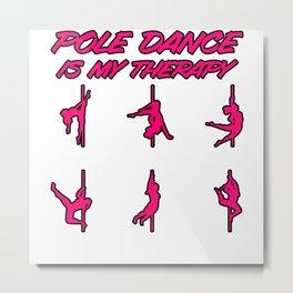 Pole Dance Girl Pole Dancing Woman Fun Female Gift Metal Print