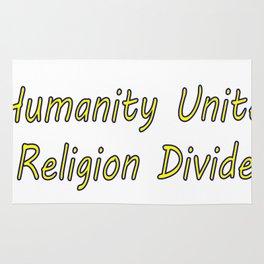 humanity unites religion divides Rug