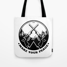Make Your Peace Tote Bag
