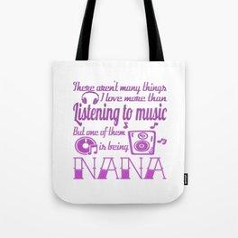Listening To Music Nana Tote Bag