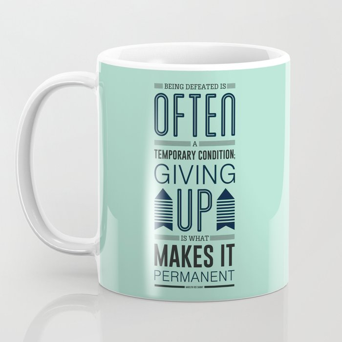 Lab No. 4 Being defeated is often a temporary condition Marilyn vos savant Quote poster Coffee Mug