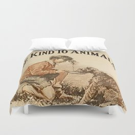 Be Kind To Animals 3 Duvet Cover