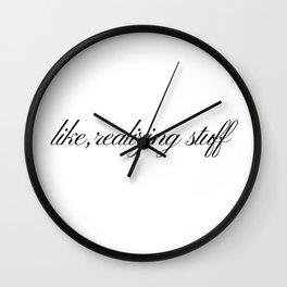 Like, realizing stuff - Kylie Jenner joke Wall Clock
